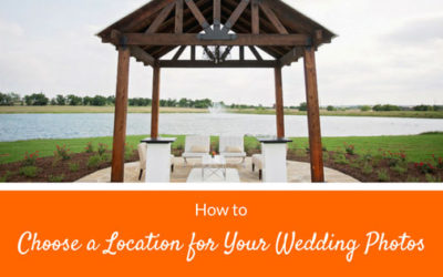 How to Choose a Location for Your Wedding Photos
